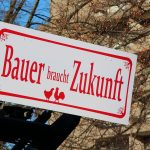 Bauer braucht Zukunft